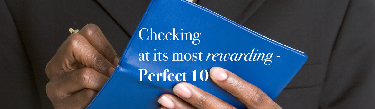 Checking at its most rewarding - Perfect 10