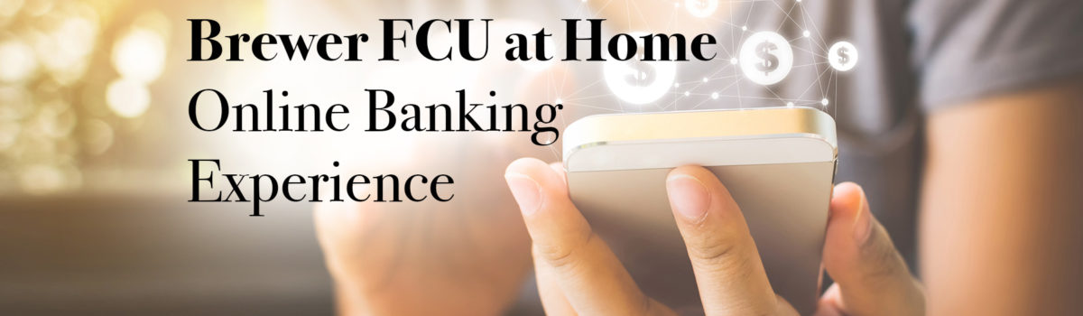 brewer fcu at home online banking experience graphic