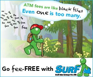 "Go fee-FREE with SurF. ""ATM fees are like black flies. Even one is too many."""